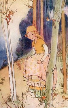 If lost in the woods, a child should, seek a fairy friend to help them find their way home again... Mabel Lucie Attwell.