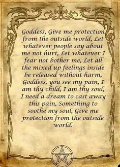 Protection spell Goddess give me protection from the outside world, let whatever…