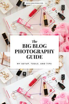 The big (blog) photography guide: my tools, setup, and tips // Geeky Posh