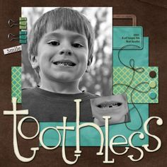 Toothless - scrapbooking layout idea