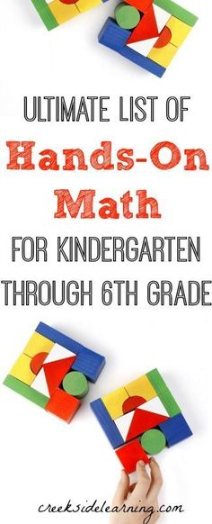 Tons of hands on math activities for Kindergarten, 1st grade, 2nd grade, 3rd grade, 4th grade, 5th grade and 6th grade!