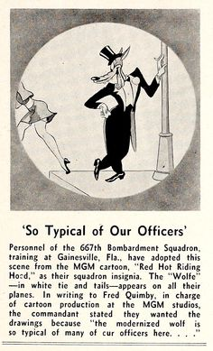 "BOMBARDIERS ADOPT TEX AVERY'S ""WOLFE"" AS SQUADRON MASCOT.  ""Showmen's Trade Review,"" 1-1-44."