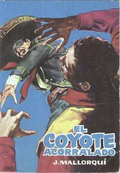 El Coyote acorralado. Ed. Cid, 1961. (Col. El Coyote ; 6)