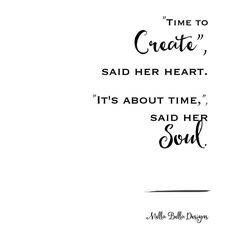 This lovely little quote is so true for me right now!  #creativelifehappylife #wordsofwisdom