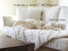 DIY Big chunky blanket. Free pattern and sources for knitting (or buying ready-made) http://www.lynneknowlton.com/wool-blanket-pattern/