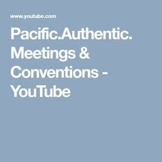 Pacific.Authentic. Meetings & Conventions - YouTube