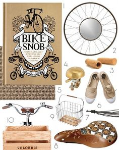 1. Bike Snob, $16.95 (an urban-geared guide to the world of cycling); 2. Spoke Mirror, $59.95; 3. Cork Grips, $13; 4. Crane Bell, $12.99; 5. Bicycle Craft Paper, $1.95; 6. Bensimon Sneakers (great for casual riding), $55; 7. Leather Bicycle Streamers, $7.99; 8. Kara Ginther Leather Saddles, $99–$345 (for a custom design); 9. Hoxton Wire Basket, $160; 10. Velorbis Carrier Crate