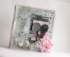 Be my Valentine **Manor House Creations** - Scrapbook.com