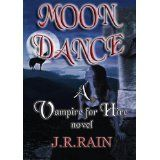 Moon Dance (Vampire for Hire #1) (Kindle Edition)By J.R. Rain