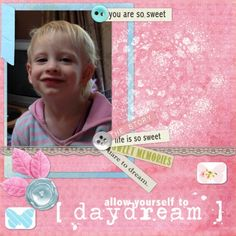 My cheeky little girl!  Made with a kit from Sahlin Studio