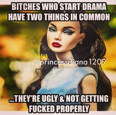 Ain't that the truth. If you are reading this I blocked you and you are still looking. Get a life! Oh wait you don't have one!