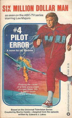 The Six Million Dollar Man 4 Pilot Error Paperback Bionic Woman Pilot