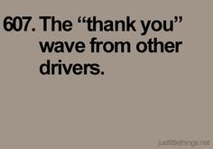 """I always do the """"thank you"""" wave and I love when people give the """"you're welcome"""" wave back. - completely makes my day when people are respectful and nice to one another while driving. Sadly I very rarely see a thank you wave. What happened to Minnesota nice?"""