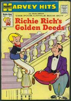 Richie Rich.. I thought wow that Richie Rich really lives in a cool house and has a good set up I think he needs more friends though.