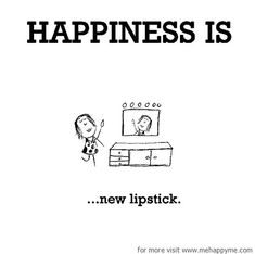 Happiness #226: Happiness is new lipstick.