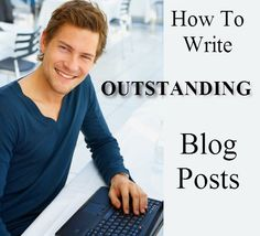11 Factors For Outstanding Blog Posts - blog and are posting to it regularly. Maybe you write something quickly and feel like it's good enough.