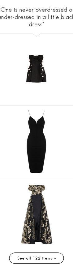"""One is never overdressed or under-dressed in a little black dress"" by mspoisonivey ❤ liked on Polyvore featuring dresses, strapless bandeau dress, zip back dress, beaded dress, fitted dress, fitted cocktail dresses, vestidos, short dresses, black and lace dress"