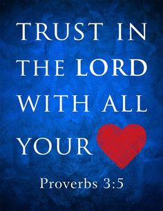 Trust In The Lord With All Your Heart  http://www.facebook.com/LikesJesus