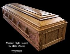 Mission/DeCou-Style Burial Casket; How to Build Your Own Casket
