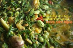 Indonesian Medan Food: Tauco Cabe Hijau ( Green Chilli Stir Fry )