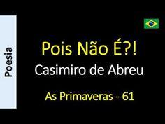 Casimiro de Abreu - 61 - Pois Não É?!