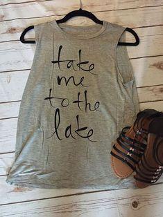 TAKE ME TANGTOP AY Vinyl Shirts, Boat Shirts, Travel Shirts, Vacation Shirts, Lake Decor, Silhouette Cameo Projects, Cricut Creations, Lake Life, Diy Shirt