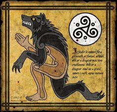 "The Irish werewolf is different from the Teutonic or European werewolf, as it is really not a ""monster"" at all. Unlike its continental cousins, this shapeshifter is the guardian and protector of children, wounded men and lost persons. According to some ancient sources, the Irish werewolves were even recruited by kings in time of war. Known in their native land as the faoladh or conroicht, their predatory behaviour is typical of the common wolf, not beneath the occasional nocturnal ra"