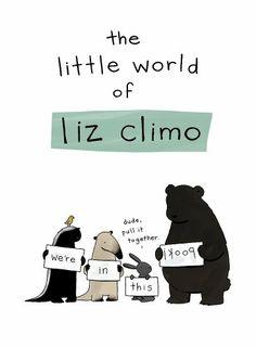 The Little World of Liz Climo by Liz Climo,http://www.amazon.com/dp/0762452382/ref=cm_sw_r_pi_dp_HacFtb1GT8R6N84S