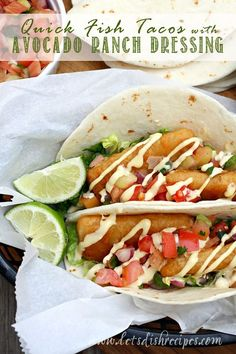 Quick Fish Tacos with Avocado Ranch Dressing #WhatsYourRanch #Ad