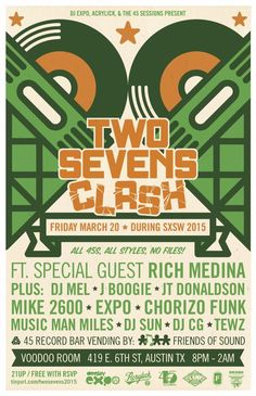 TWO SEVENS CLASH 2015 | Friday, March 20, 2015 | 8pm-2am | Voodoo Room: 419 E. 6th St., Austin, TX 78701 | DJ showcase featuring Rich Medina and friends; free giveaways | Free with RSVP: https://www.eventbrite.com/e/two-sevens-clash-during-sxsw-feat-rich-medina-friends-tickets-15963608583