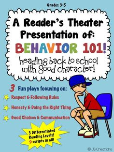 Begin the year by engaging your new students with this set of leveled reader's theaters to reinforce the necessary character traits needed to become productive members of your new classroom!  Included are three fun plays focusing on respect & following rules, being honest & doing the right thing, and making good choices written on 3 different reading levels!  https://www.teacherspayteachers.com/Product/Readers-Theater-Behavior-Back-to-School-differentiated-reading-levels-1913212