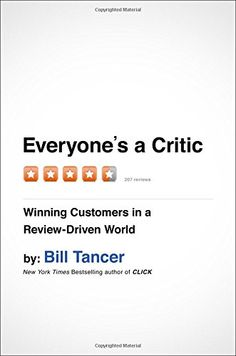 Product Details: EVERYONE'S A CRITIC: WINNING CUSTOMERS IN A REVIEW-DRIVEN WORLD. Amazon. #book #businessbook