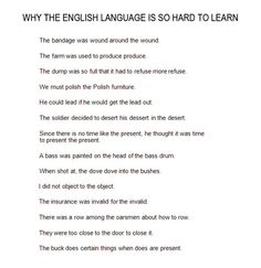 Why the English language is so hard to learn.