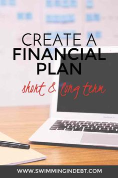 Short and long term financial planning: how to create a plan