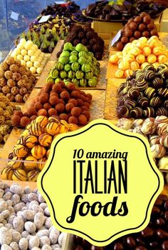 Italy travel and delicious Italian food goes hand in hand.10 of the best foods in Italy.