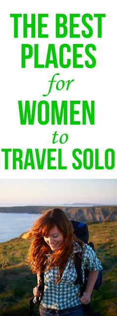 We looked at safety rankings and accessibility to determine our list of the top cities for a solo female traveler.