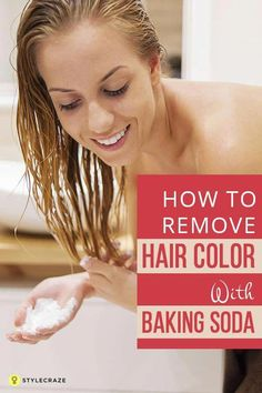 Trendy Hair Highlights : How To Remove Hair Color With Baking Soda? Baking Soda For Hair, Baking Soda Shampoo, Faded Hair Color, Color Oops, Hair Dye Removal, Hair Color Remover, Diy Hair Dye Remover, How To Fade, Clarifying Shampoo