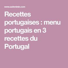 Recettes portugaises : menu portugais en 3 recettes du Portugal Poke Bowl, Algarve, Menu, Food, Organiser, Dishes, Kitchen, Cod Fish Cakes, Apple