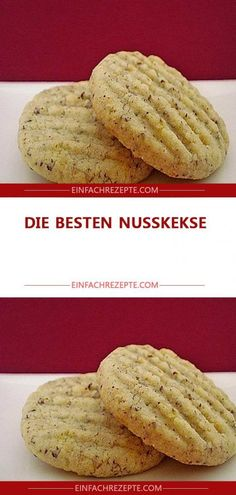 Die besten Nusskekse der Welt – Rezepte The best nut cookies in the world – recipes Best Pastry Recipe, Puff Pastry Recipes Savory, Easy Biscotti Recipe, Fresh Strawberry Recipes, Muffins, Sweet Pastries, World Recipes, Low Calorie Recipes, Tray Bakes