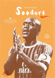 Football Legends by Dylan Giala, via Behance clarence seeford ajax ac milan real madrid legend captain.