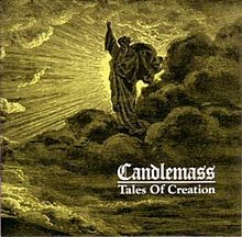 """Tales of Creation"" is the fourth album by Swedish doom metal band Candlemass released in 1989 and reissued with bonus CD in 2001."