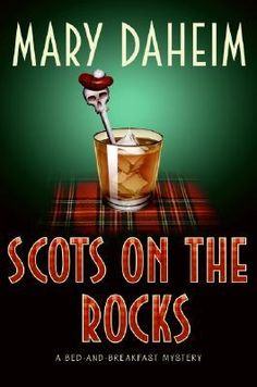 Scots on the Rocks (Bed-and-Breakfast Mysteries #23) by Mary Daheim. Click on the green Libraries button to find this in a library near you!