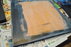 own canvases.  mod podge MDF board or a piece of wood  foam brushes. black acrylic paint.