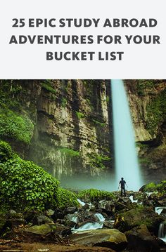 No college degree is complete without going abroad. After all, when will you ever have more time to check off the best adventures on your bucket list? See this article for 25 epic study abroad adventures.
