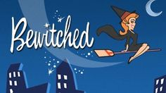Watch Bewitched On Internet