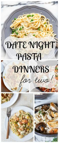Dinner for two: date night dinners featuring pasta for two! Next time it's date night, stay in and cook instead! Recipes make 2 generous servings of pasta. Valentines dinners.