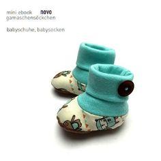 """ebook """"Gamaschensöckchen"""" - Babyschuhe - ca. 0 - 6 Monate - Nähanleitungen bei Makerist"""