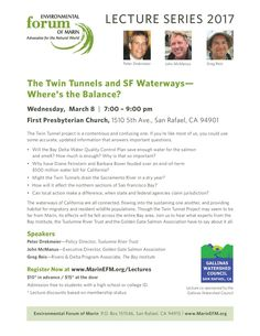 Gallinas Watershed Council and Environmental Forum of Marin invite you to a lecture to learn about the health of San Francisco Bay. Also get updated on the status of the Twin Tunnel proposal to divert water from the Delta.