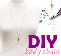 DIY - Make a Glamorous Body Chain In Under 5 Minutes     It's time to go out to the beach and show off that new bikini you just bought last week.What if there is a beach party after? What would you wear?  Here's an idea: keep that a