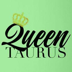 Queen Taurus